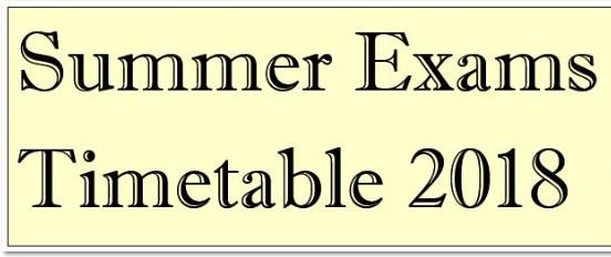 Summer Exams Timetable 2018