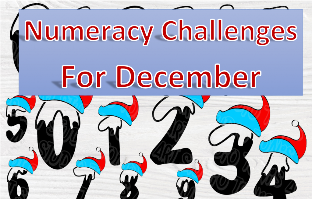 Numeracy Challenges for December