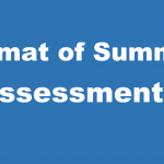 The Format of the Summer Assessments